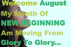Welcome August Quotes And Sayings Positive Quotes, Motivational Quotes, Inspirational Quotes, Welcome August Quotes, Hello August Images, New Month Wishes, New Month Quotes, Calendar Quotes, Blank Calendar Template