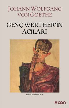 genc wertherin acilari - goethe - can yayinlari  http://www.idefix.com/kitap/genc-wertherin-acilari-goethe/tanim.asp