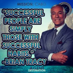 """""""Successful people are simply those with successful habits."""" -Brian Tracy (CA Author 1944-) #quoteoftheday"""