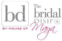 The Bridal Dish™ by House of Maya!