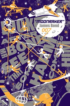 Moonraker - Poster #4 in my BOND. REDESIGNED BOND. series. (NOT FOR SALE ... but thanks for the interest) :)