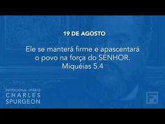 Voltemos Ao Evangelho   19 de agosto – Devocional Diário CHARLES SPURGEON