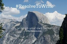 #ResolveToWrite: write on your own terms (Witty Title Here)