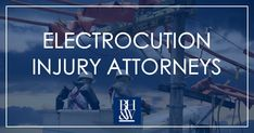 Electrocution injury attorneys in North Texas. Electrical shock injuries.