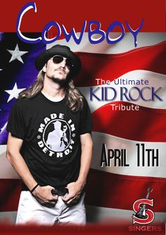 COWBOY The Ultimate Kid Rock Tribute 4/11/14