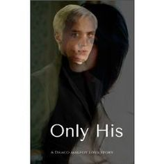 Only His (Draco Malfoy x OC!)