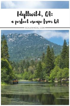 Idyllwild California | Things to do in Idyllwild | San Jacinto Mountains | Visiting Idyllwild | Los Angeles Day Trips | Weekend Getaway from LA | California Travel | California Tourism | Mountain Vacation | What to do in Idyllwild | Where to eat in Idyllwild via @acajunincali
