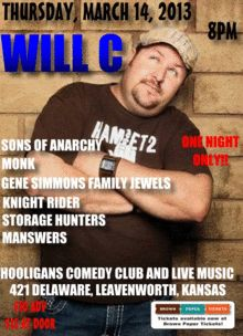 Hooligans Presents - Comedian Will C Gene Simmons Family Jewels, Storage Hunters, Comedy Tickets, Sons Of Anarchy, Live Music, Comedians, Presents, Gifts, Gifs