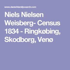 Niels Nielsen Weisberg- Census 1834 - Ringkøbing, Skodborg, Venø