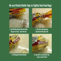 Re-use Plastic Bottles To Seal Food... what a cool idea, and I go thru a 2-liter diet coke per day, will always have empty bottles w/lid available.