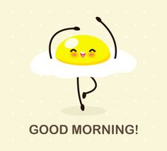 Happy Morning Quotes, Cute Good Morning Quotes, Good Day Quotes, Good Morning Messages, Morning Humor, Good Morning Beautiful Pictures, Good Morning Funny Pictures, Good Morning Images, Morning Pics