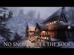No snow under the roof at Skyrim Nexus - mods and community