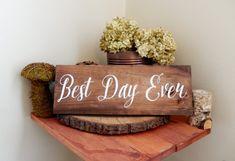 Best Day Ever Wedding Sign Rustic Wedding Sign por CypressandWhim