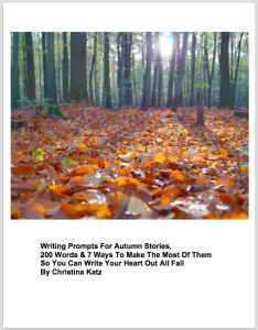 Help me celebrate the launch of Writing Prompts For Autumn Stories (PDF Workbook for $12.99)