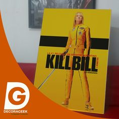 Póster de Cinema Original Kill Bill Vol. 1version cinemas de Latinoamerica. Compralo DecoraGeek.com
