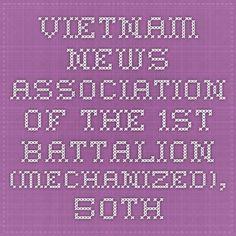 Vietnam News - Association of the 1st Battalion (Mechanized), 50th Infantry