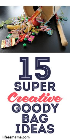 15 Super Creative Goody Bag Ideas :)