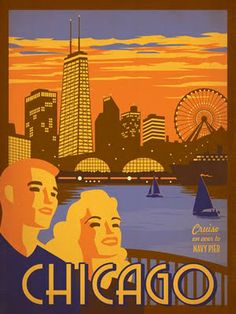 Chicago vintage travel poster || I've been through Chicago a few times, but have never spent more than a few hours there.