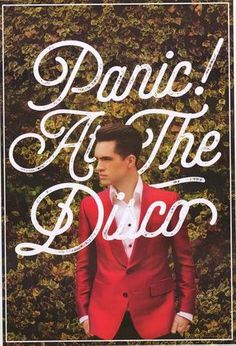 Panic! At The Disco Poster..... OMFG IS BRENDON FRICKIN' URIE!!!!!!