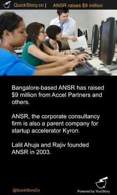 In June 2015, ANSR has raised $9 million from Accel Partners and others