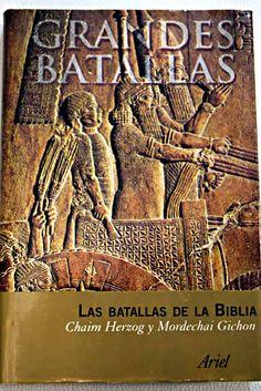 Las batallas de la Biblia / Herzog Chaim, Mordechai Gichon