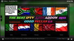 WORLD IPTV GRATUIT SERVER SUR KODI  GOOD FELLAS2016