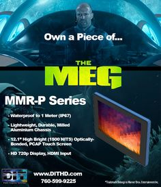 Own a Piece of The Meg starring Jason Statham! (Trademark Warner Bros.)  Many of DITHD's MMR Poseidon Portable Monitors are featured throughout the film.  These incredible monitors operate while submerged a full meter underwater.  Designed for indoor or outdoors, the Poseidon display boasts an impressive 1500 NITS of brightness, with optical bonding, and a PCAP touch screen. The MMR-P also features a milled Aluminium construction, combining portability with durability. Jason Statham, Warner Bros, Underwater, Monitor, Bond, The Incredibles, Outdoors, Construction, Indoor
