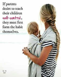 If parents desire to teach their children self-control, they must first form the habit themselves. The scolding and faultfinding of parents encourages a hasty, passionate temper in their children. CG Child Guidance, Ellen G. Parenting Classes, Parenting Quotes, Kids And Parenting, Parenting Hacks, Parenting Articles, Peaceful Parenting, Gentle Parenting, Child Guidance, Attachment Parenting