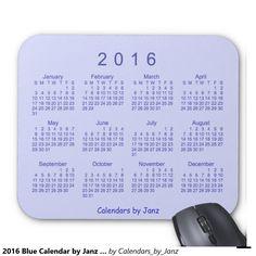 2016 Blue Calendar by Janz Mousepad