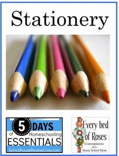 Every Bed of Roses: Stationary {Homeschooling Essentials} Pencils, erasers, glue and scissors.  What works best for our homeschool and why.  Find out how SV bonding will benefit your pencil choice for homeschool #homechool #stationary #homeschoolessentials