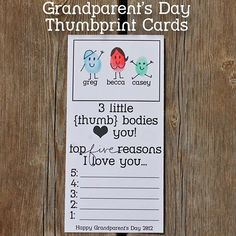 "Last September I posted this printable Grandparent's Day Thumbprint card. I've had a lot of great responses from all of you ""arters"" out there, and many of you wanted me to remove the ""2012"" from the bottom so you could use the card again this year… Well, here you go! …"