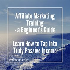 Affiliate Marketing Training – a Beginner's Guide 2016 Affiliate Marketing, Marketing Website, Get Paid For Surveys, Get Paid To Shop, New Journey, Menu Design, Passive Income, Guide, Helping Others