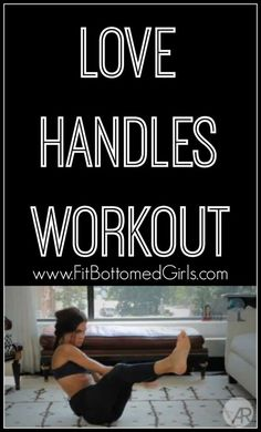Feel the love with this love-handles workout! | Fit Bottomed Girls