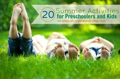20 Summer Activities for Preschoolers and Kids. Love this list!