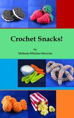 Crochet Snacks Kindle Book