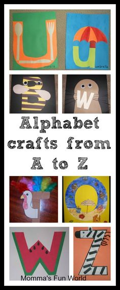 Momma's Fun World: Alphabet crafts for each letter. When complete I'd like to attach all of these to the same sized papers and make a little book! Alphabet Letter Crafts, Abc Crafts, Daycare Crafts, Preschool Letters, Preschool Crafts, Preschool Classroom, Preschool Learning, Kindergarten, Alphabet Book