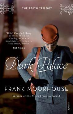 Dark Palace by Frank Moorhouse