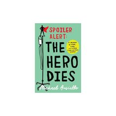 Spoiler Alert : A Memoir of Love, Loss, and Other Four-letter Words (Hardcover) (Michael Ausiello)