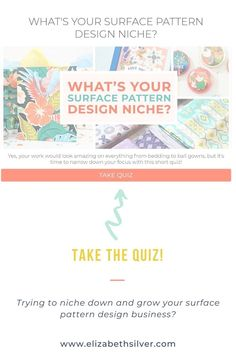 What's your surface pattern design niche? Knowing your niche and connecting with your audience will help you grow your surface design business - here's a quiz created by a fellow surface pattern designer who has #beentheredonethat
