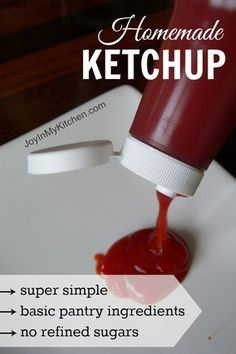 **JOY IN MY KITCHEN PIN: Easy Homemade Ketchup Recipe: Made with Basic Pantry Ingredients and Family Approved!
