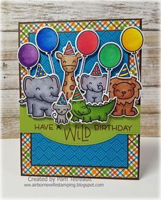 "airbornewife's stamping spot: TupeloDesignsLLC DT Card project ""HAVE A WILD BIRTHDAY"" card using Lawn Fawn Wild For You/Party Animal MOJO499"