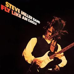 14646146f79 Steve Miller Band - Fly Like An Eagle, I wore this cassette out my senior