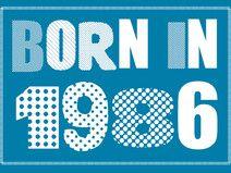 Einladung zum 30. Geburtstag: Born in 1986