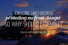 Truck drivers prayer explains how to ask for God for protection and safety in difficult truck drivers work. Praying can keep truck drivers from many dangers that they face on the road. Jesus Scriptures, Scripture Verses, Prayer Quotes, Bible Quotes, Petition Prayer, Trucker Quotes, God Made Me, Christian Prayers, Truck Drivers