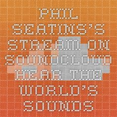 Phil Seatins's stream on SoundCloud - Hear the world's sounds