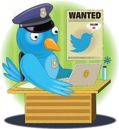 The Twitter Police. Not to be confused with the Dream Police. Ok?