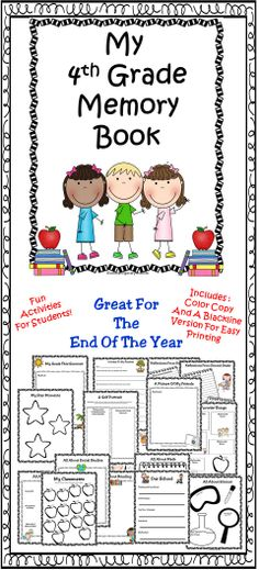 End Of Year - Fourth Grade Memory Book Fun activities to celebrate the end of the school year. This book makes a great keepsake too!