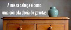 A Nossa Cabeça É Como Uma Cómoda Cheia De Gavetas   Blog   Faces With Stories Cosmetics Blog, Face Brushes, Positive Feelings, Todo List, Drawers, Blogging