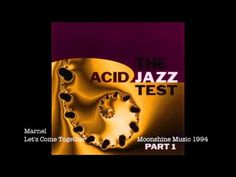 Marnel - Let's Come Together ( Classic Acid Jazz 1994 ) - YouTube