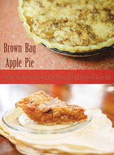 Brown Bag Apple Pie with sweetteatraditions